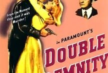 Double Indemnity / by Bill Yarbor