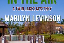 Murder in the Air / The second book in my Twin Lakes mystery series