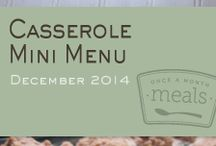Casserole Mini Menu December 2014 / by Once A Month Meals