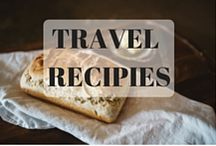 Travel Recipes / Recreate that delicious food you've found on your adventures at home.