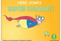Super Hammy: My First Reading Series / The Super Hammy reading series is a collection of 15 books about a mighty little hero who goes on big adventures with his friend Little Mouse. His little and funny stories are told in small sentences – just right for pre-kindergarten, kindergarten and grade one readers.