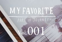 My favorite part of Journey / My favorite part of Journey =旅するように生きる、暮らしの中で見つけたお気に入り。