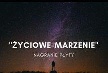 Źyciowe Marzenie- Przemysław Wójcik
