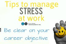 Tips to Manage Work Stress / Tips to Manage Work Stress
