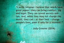 Quotes by Judy Croome / There's nothing nicer as an author, than finding someone has quoted your writing! This board is a collection of JUDY CROOME quotes found around the internet. I hope you enjoy them too!