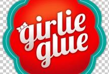 Girlie Glue Ideas