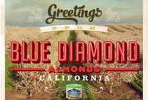 Greetings From Blue Diamond Almonds California  / Blue Diamond Almonds