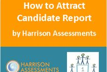 Harrison Assessments - How to Attract Candidate Report / How to Attract Candidate Report By Harrison Assessments This  Report provides the recruiter with key information necessary to convince a top candidate to accept a job offer #HR #HarrisonAssessments #HowtoAttractCandidateReport