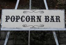 POPCORN BAR! / by Cathleen Arney Talian