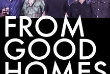 FROM GOOD HOMES / JUST ANNOUNCED! HOMECOMING! With their upbeat approach, solid songwriting, and feel-good sound FROM GOOD HOMES will be Comin' On Home in a momentous homecoming concert event! Get your tickets early - Last time 2 shows sold out real fast!