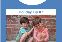 Holiday Tips / tips for the whole family to make your holiday more memorable