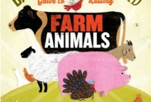 Animals:Raising Small Animals / Raising Small Farm Animals In Your Back Yard / by Gwen Braum