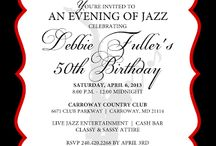 All That Jazz 50th Bday Ideas for Dad / by Tanisha