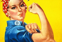 Female Power!!! / by Cindy James