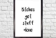 Etsy faves / Quotes and printables for your walls if you're into sassy minimalist home decor!
