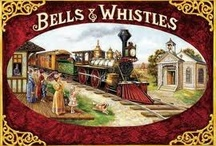 All the Bells and Whistles / by Carol Fraile