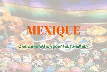 Mexique avec les enfants - Voyage en famille