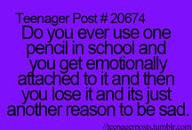 Teenager posts... / Admit it... We all relate to these on some level