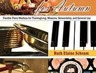 Thanksgiving Piano Sheet Music / Thanksgiving piano sheet recommendations from MEA Piano Studio.