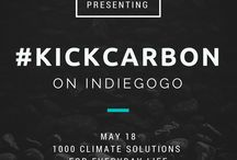 Kick Carbon / Our Indiegogo Campaign: 1000 Climate Solutions for Everyday Life #KickCarbon