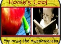 Home's Cool / Exploring The Awesomeness of Home Education