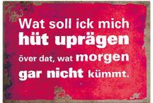 Plattdeutsche Sprüche