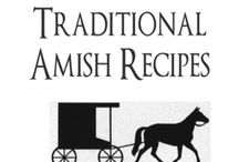 Amish Recipes / by Betty Thomas