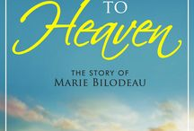 Running to Heaven: The Story of Marie Bilodeau by Ryan Bilodeau