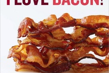 Bacon≈BACON≈Bacon≈ ≈ ≈ ≈ ≈ / BACON ≈ makes everything better! / by DJ Hornsby