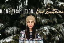 Sustainable Living / Our one resolution: Live Sustainably. No matter where you are on the path to zero-waste and living your best life, we all have room to make changes and adjustments to our daily habits to have less impact on the planet and take better care of those who live on it.