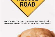 "About ""Rescue Road"" -- The Book / How far would you go to rescue a dog in need? A hundred miles? Two hundred? How about 8,400 miles every month for more than ten years? Greg Mahle of Rescue Road Trips has driven more than a million miles to pick up lost, abandoned and abused dogs and deliver them to ""forever"" homes up north. His story will be told in a new book, Rescue Road, coming October 2015."