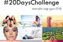 #20DaysChallenge / Jak zmienić siebie i swoje życie w 20 dni.