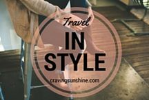 Travel In Style / Everyone wants to look good whilst staying comfortable.