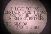 Between the Shadow and the Soul / A study in contrasts. Hope in the darkness.