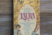 Laura Ingalls Wilder / Little House memories / by Sara Scholey
