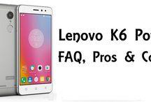 Lenovo K6 Power FAQ , Pros & Cons