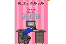 Books by Moi / by Author Becky Monson