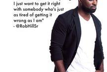 ROB HILL SR .  / Qoutes, moving on,