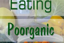 Eating Poorganically/A Focus On Homemade Cooking