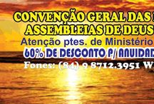 CGIADN - CONVENÇÃO GERAL DAS IGREJAS ASSEMBLEIAS DE DEUS NATAL