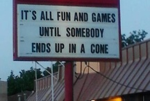 Funny Signs / There are some humorous signs out there!