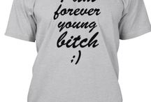 TshirtDesigner - Forever young bitch