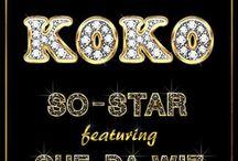 Koko So-Star Featuring Que Da Wiz (Out Now -Aug 2015)