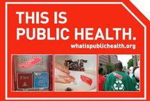 Public Health / by Amber Broaddus