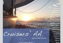 The Cruising Life / It's all about enjoying life now. We've been sailing for years and we are about to embark on an adventure along the European canals. We love sharing ideas and adventures with kindred spirits.