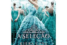 Série: A Seleção by Kiera Cass