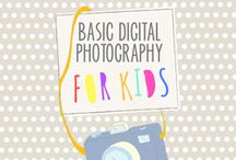 Basic Digital Photography for kids