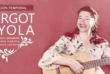 """""""Margot Loyola: un poco campesina, un poco maestra, un poco cantora""""."""