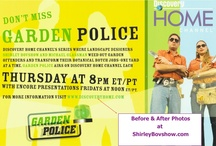"""Garden Police Show Makeovers / Hi """"Garden Police Fans!"""" See the makeovers designed by Michael Glassman and Shirley Bovshow for their show, """"Garden Police"""" formerly on Discovery Home. Complete before and afters at www.ShirleyBovshow.com"""