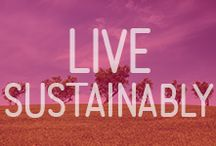 Live Sustainably / Green tips for a healthy planet.